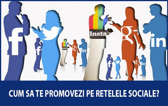 Cum se face promovarea in social media?